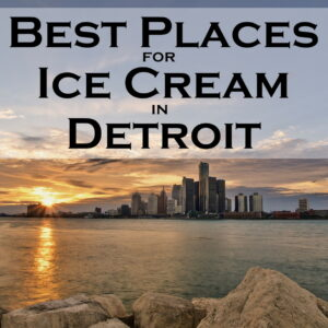 best places for ice cream in detroit