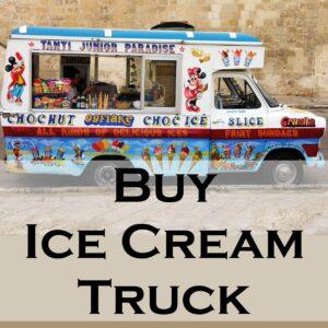 Buy Ice Cream Truck