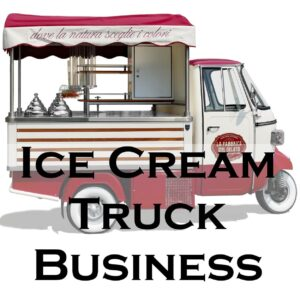 Ice Cream Truck Business