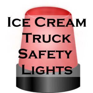 Ice Cream Truck Safety Lights