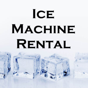 Ice Machine Rental
