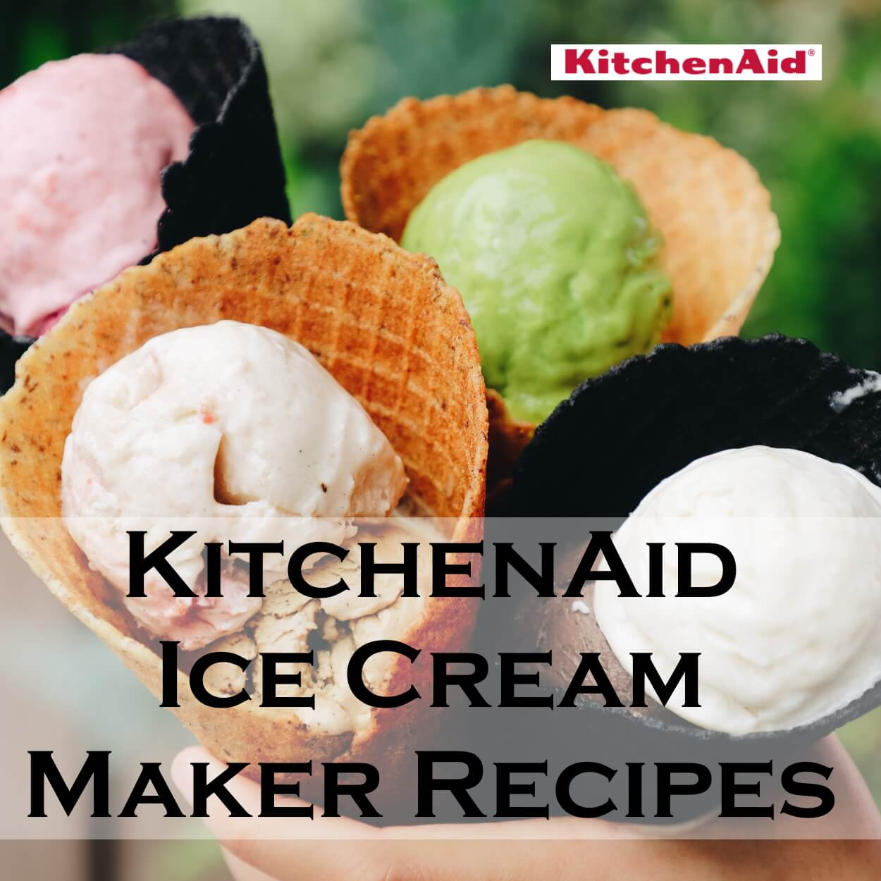 Kitchenaid Ice Cream Maker Recipes Perfect For Your Kitchen Aid Attachment