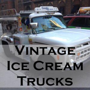 Vintage Ice Cream Trucks