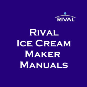 Rival Ice Cream Maker Manual