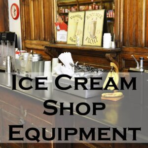 Ice Cream Shop Equipment